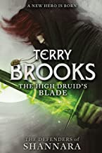 The High Druid's Blade: The Defenders of Shannara (English Edition)
