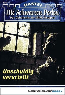 Die Schwarzen Perlen - Folge 11: Unschuldig verurteilt (German Edition)