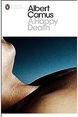A Happy Death (Penguin Modern Classics) Kindle Edition