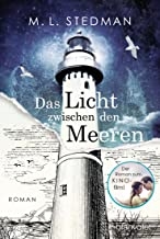 Das Licht zwischen den Meeren: The Light Between Oceans - Roman (German Edition)