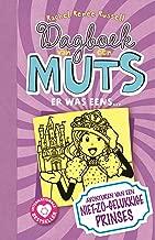 Er was eens...: avonturen van een niet-zo-gelukkige prinses (Dagboek van een muts Book 8)