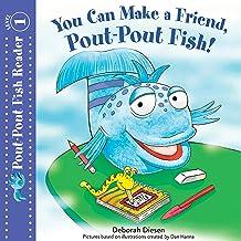 You Can Make a Friend, Pout-Pout Fish!: A Pout-Pout Fish Reader, Book 2
