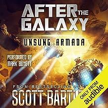 Unsung Armada: After the Galaxy, Book 2