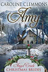 Amy: Angel Creek Christmas Brides, Book 25 Kindle Edition