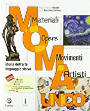 Permalink to M.O.M.A. Materiali-opere-movimenti-artisti. Storia dell'arte. Linguaggio visivo. Vol. unico. Con Album dell'arte. Per la Scuola media. Con ebook. Con espansione online PDF