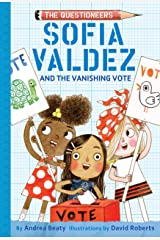 Sofia Valdez and the Vanishing Vote: The Questioneers Book #4 Kindle Edition