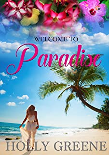 Welcome to Paradise: The Perfect Vacation Read (Escape to the Caribbean Book 1)