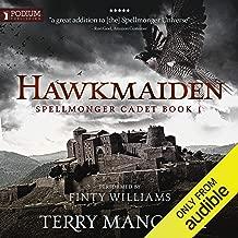 Hawkmaiden: Spellmonger Cadet, Book 1
