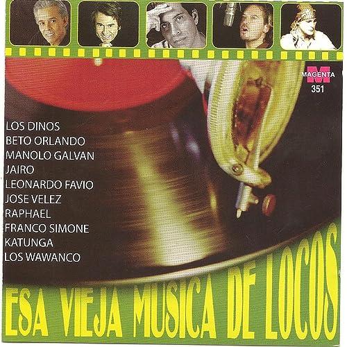Esa vieja musica de locos von Various artists bei Amazon