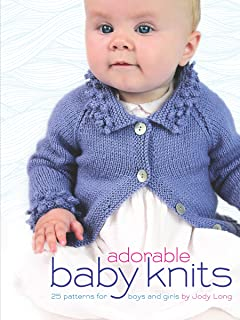 Adorable Baby Knits: 25 Patterns for Boys and Girls (Dover Books on Knitting and Crochet)