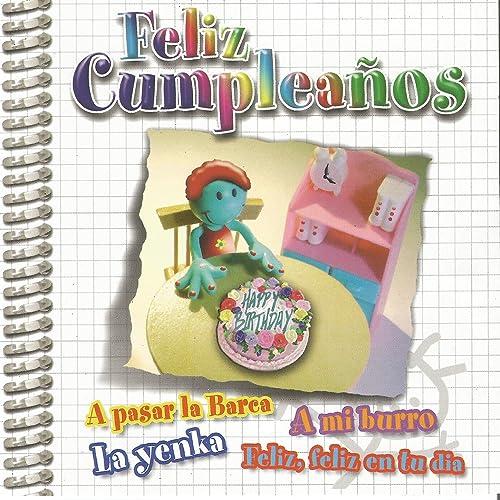 Feliz Cumpleaños by Producciones Pedagógicas Infantiles on ...