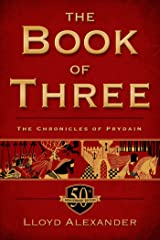 The Book of Three, 50th Anniversary Edition: The Chronicles of Prydain, Book 1 Kindle Edition