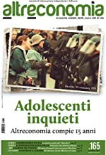 Altreconomia 165 - Novembre 2014 : Adolescenti inquieti. Altreconomia compie 15 anni (Italian Edition)