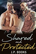 Shared & Protected: Menage Romance Collection