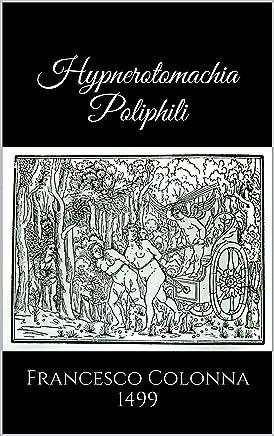 Hypnerotomachia Poliphili (1499) (English Edition)