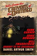Tales from the Canyons of the Damned: No. 9 Kindle Edition