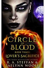 Circle of Blood Book Three: Lover's Sacrifice Kindle Edition