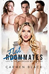 Flatmates (Life in the Brohouse Book 3) Kindle Edition