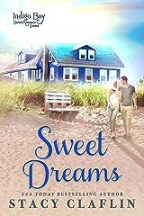 Sweet Dreams (Indigo Bay Sweet Romance Series Book 1) Kindle Edition