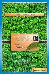Convocando al Sangha (Tratado sobre la Sabiduría nº 12) (Spanish Edition) Kindle Edition