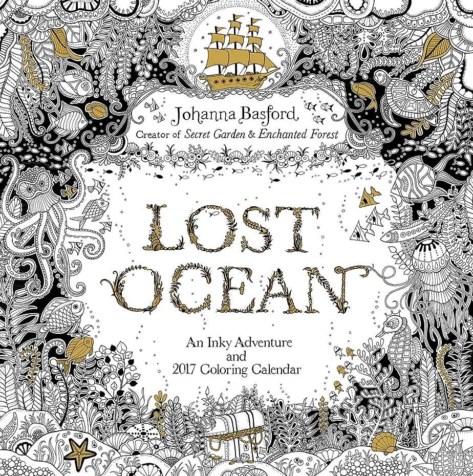 頑丈酸っぱい狂信者Lost Ocean 2017 Wall Calendar: An Inky Adventure and 2017 Coloring Calendar