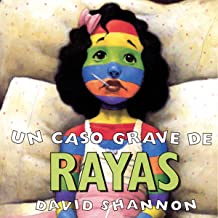 A Bad Case of Stripes (Spanish Edition)