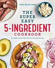 Super Easy 5-Ingredient Cookbook