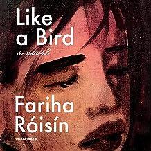 Like a Bird: A Novel