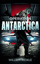 Operation Antarctica (S-Squad Book 2)