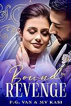 Bound by Revenge: An Indian Billionaire Romance
