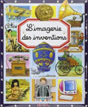 L'imagerie des inventions (LES IMAGERIES) (French Edition)