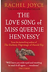 The Love Song of Miss Queenie Hennessy: Or the letter that was never sent to Harold Fry Kindle Edition