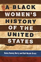 A Black Women's History of the United States (REVISIONING HISTORY) PDF
