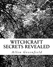 Witchcraft Secrets Revealed