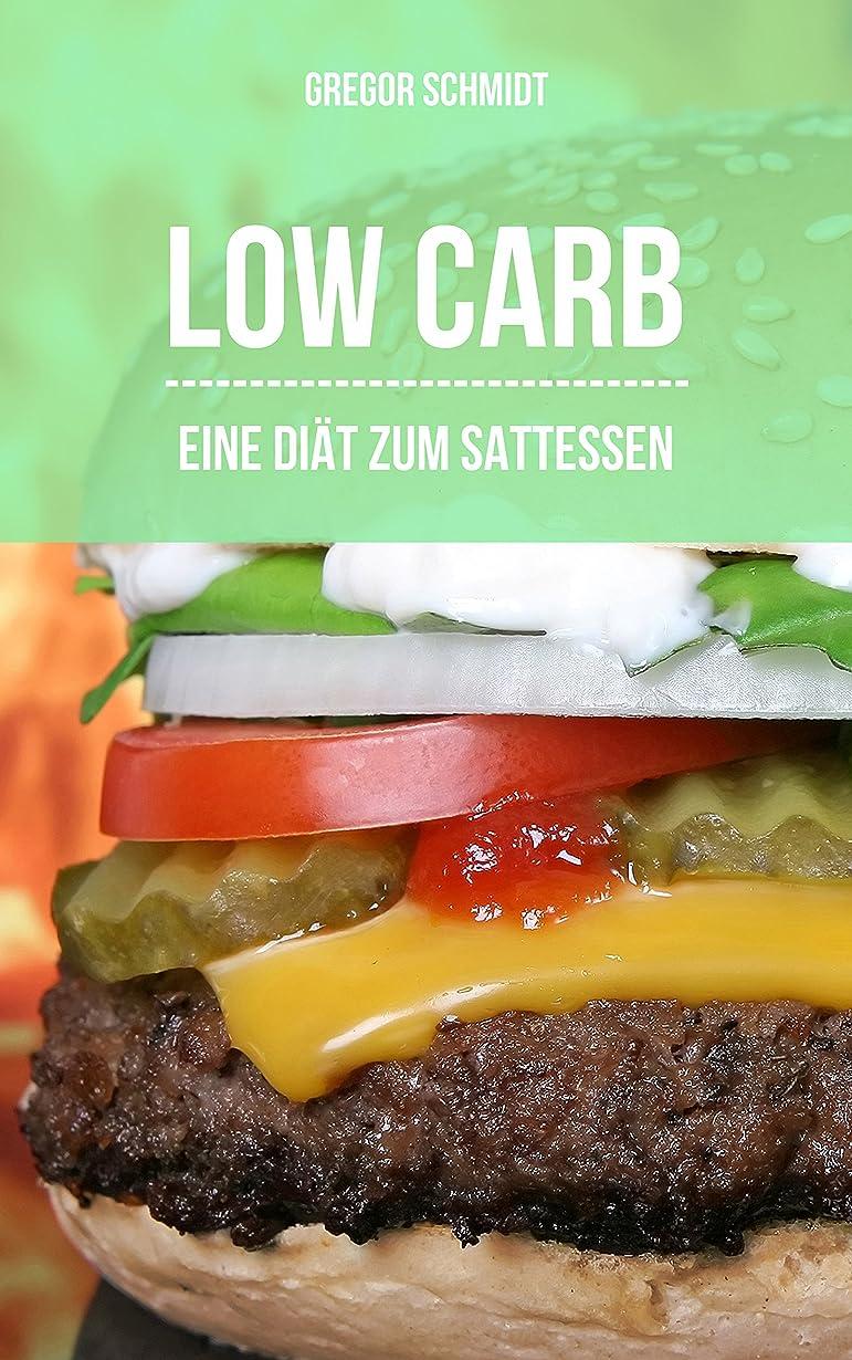 遊びます無傷宿泊施設Low Carb - Eine Di?t zum Sattessen: Schlank und fitt mit vollem Bauch (Ern?hrungsplan inkl.) (German Edition)