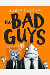 The Bad Guys: Episode 1 Kindle Edition