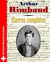 Arthur Rimbaud : Oeuvres Complètes (French Edition)