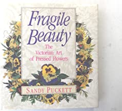 Fragile Beauty: The Victorian Art of Pressed Flowers