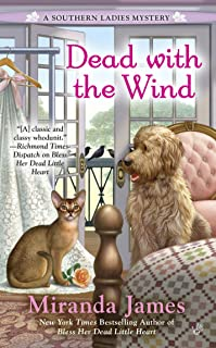 Dead with the Wind (A Southern Ladies Mystery Book 2)