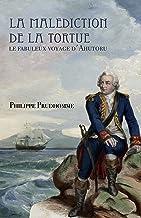 La malédiction de la tortue - Le fabuleux voyage d'Ahutoru (French Edition)