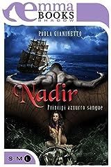 Nadir (Principi azzurro sangue Vol. 5) Formato Kindle