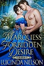 A Marquess' Forbidden Desire: A Steamy Historical Regency Romance Novel