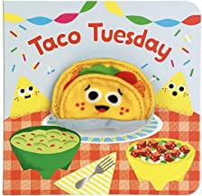 Taco Tuesday Finger Puppet Board Book, Gifts for Birthdays, Baby Showers, Little Taco Lovers, Preschoolers, and More! Ages...
