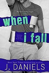 When I Fall (Alabama Summer Book 3) Kindle Edition