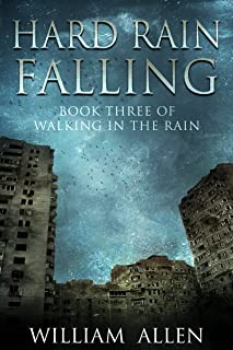 Hard Rain Falling (Walking in the Rain Book 3)