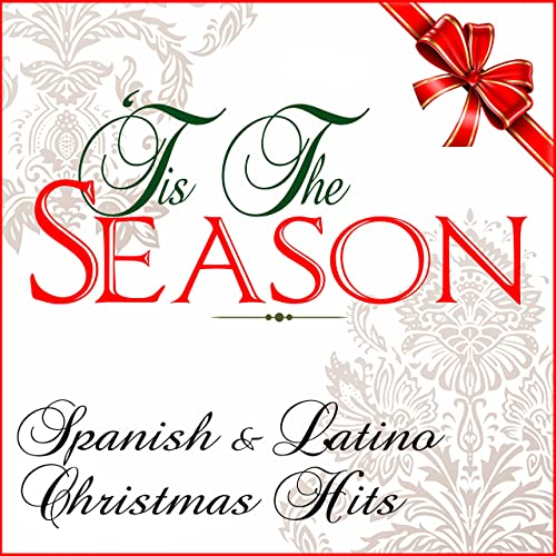 Christmas Spanish.Tis The Season Spanish Latino Christmas Hits By Various