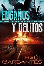 Engaños y delitos: Una serie policíaca de Aneth y Goya (Crímenes en tierras violentas nº 2) (Spanish Edition)
