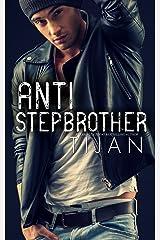 Anti-Stepbrother Kindle Edition