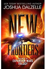New Frontiers (Expansion Wars Trilogy, Book 1) (Black Fleet Saga 4) Kindle Edition