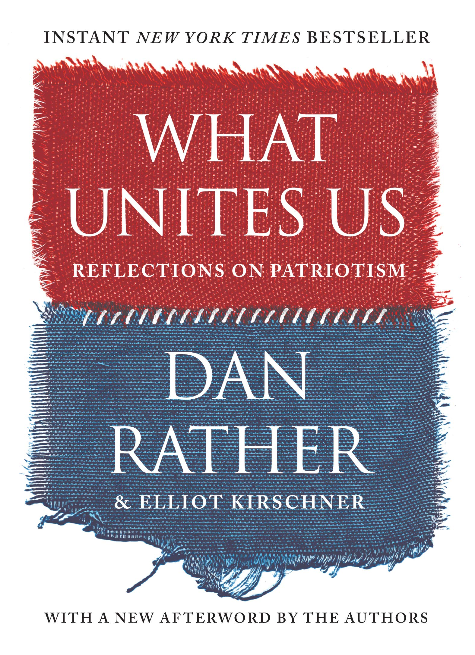 Image OfWhat Unites Us: Reflections On Patriotism